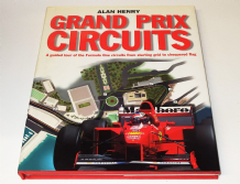 GRAND PRIX CIRCUITS A Guided Tour Of The Formula One Circuit ... (Henry 1997)